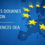 Nouvelles exigences OEA du Code des Douanes de l'Union 2016